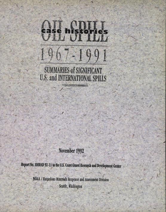 Oil Spill Case Histories 1967-1991