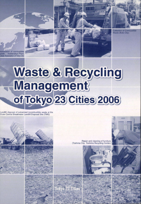 Waste & Recycling Management of Tokyo 23 Cities 2006