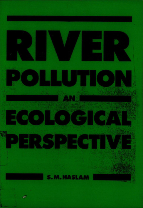 RIVER POLLUTION AN ECOLOGICAL PERSPECTIVE